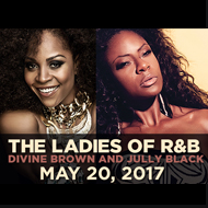 Ramada by Wyndham Niagara Falls Fallsview - Fallsview Hotel - Upcoming Events - Niagara Concerts presents Jully Black & Divine Brown - The Ladies of R&B