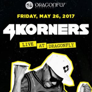 Dragonfly Night Club  ~ 4KORNERS