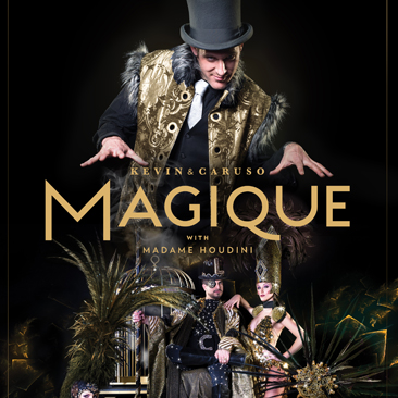 Magique with Keven & Caruso ft. Madame Houdini Concert