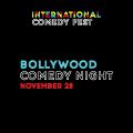 International Comedy Festival ~ Bollywood Gala