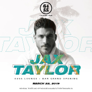 6455 Lounge + Bar Presents Jax Taylor