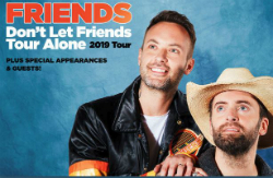 Dean Brody & Dallas Smith ~ Friends don't Let FriendsTour Alone