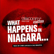 Dragonfly Saturdays Presents What Happens in Niagara....