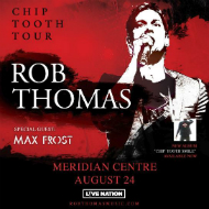 Chip Tooth Tour ~ Rob Thomas