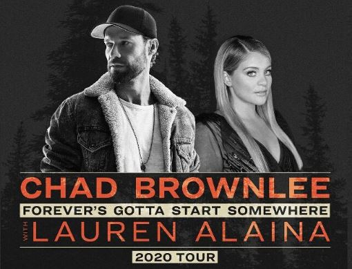 Chad Brownlee ~ Forever's Gotta Start Somewhere ~ 2020 Tour with Lauren Alaina Hotel Packages -
