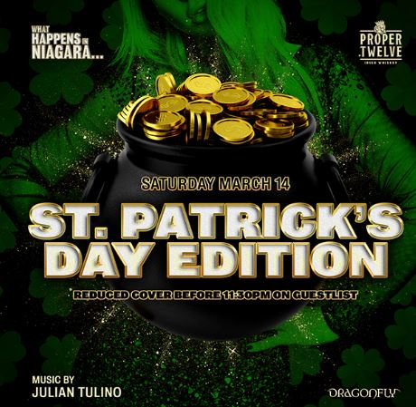 Dragonfly Saturdays ~ What Happens in Niagara... St. Patrick's Day Edition Hotel Packages -