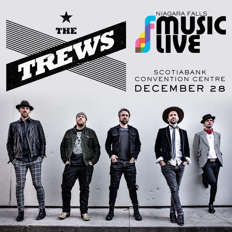 THE TREWS - NIAGARA FALLS MUSIC LIVE